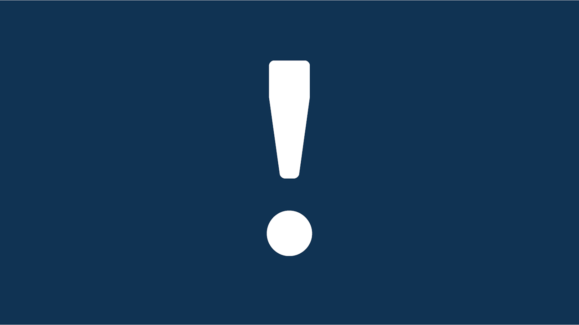 Banner of a white exclamation icon on a navy blue background.